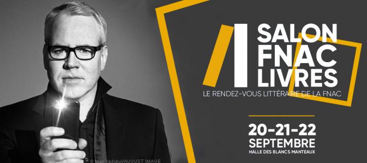 Salon Fnac Livres 2019 : tous nos auteurs présents