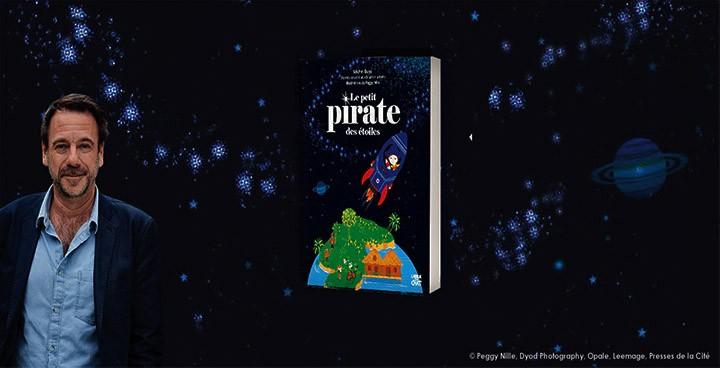 """""""Le petit pirate des étoiles"""", un conte pour enfants signé Michel Bussi"""