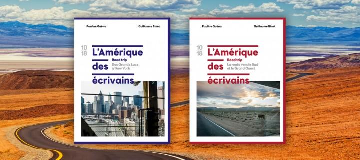 """""""L'Amérique des écrivains"""", entre reportage et aventure humaine"""