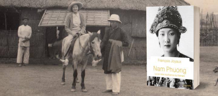 Nam Phuong, dernière impératrice du Vietnam : François Joyaux se confie sur l'écriture de sa biographie