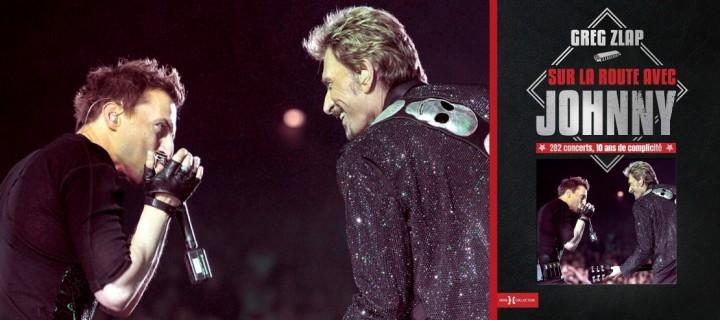 Johnny Hallyday : Greg Zlap revient sur sa rencontre avec le chanteur et la naissance de leur complicité sur scène