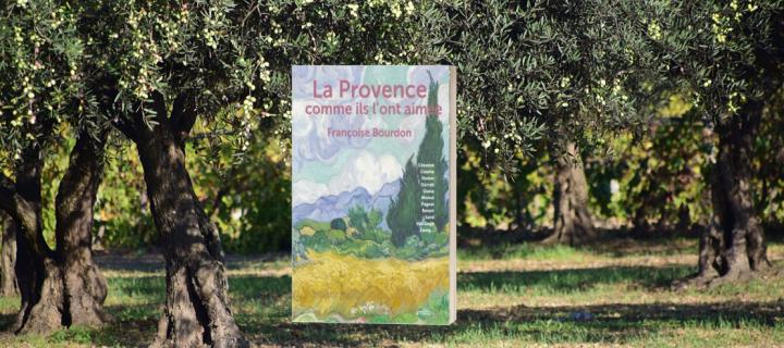 Françoise Bourdon : La Provence, un pays à nul autre pareil