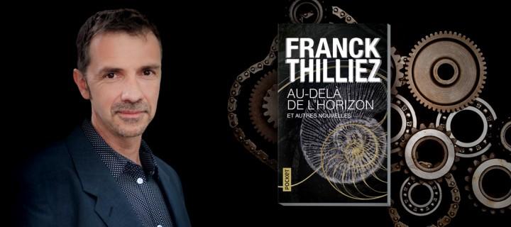 """Lire Franck Thilliez autrement : """"Au-delà de l'horizon et autres nouvelles"""""""