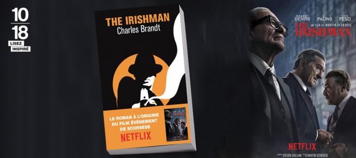 """""""The Irishman"""": l'adaptation par Martin Scorsese d'un livre-enquête à portée historique"""