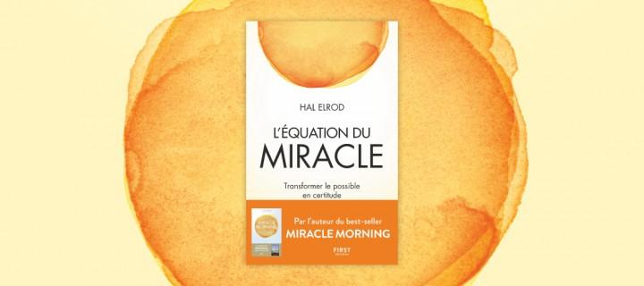 """""""L'Équation du Miracle"""", un défi de trente jours"""