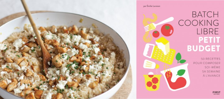 """Batch Cooking Libre"" : Risotto à la feta et au poulet"