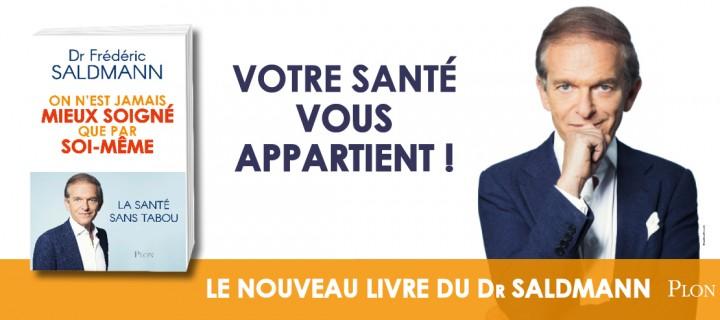 Du jeûne à l'hygiène, le Dr Frédéric Saldmann vous invite à devenir votre propre médecin