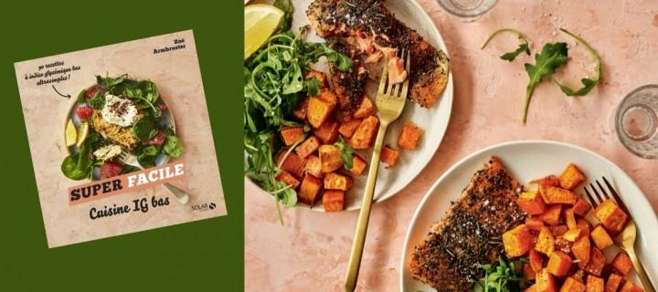 La recette IG bas : truite grillée aux épices, patate douce et roquette