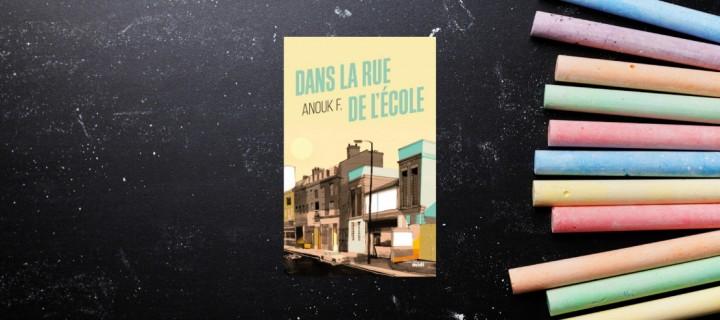 """""""Dans la rue de l'école"""" : l'émouvant premier roman d'une institutrice passionnée"""