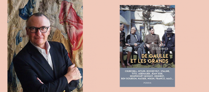 """Eric Branca : """"Quand Charles de Gaulle disait 'je', il parlait pour la France """""""