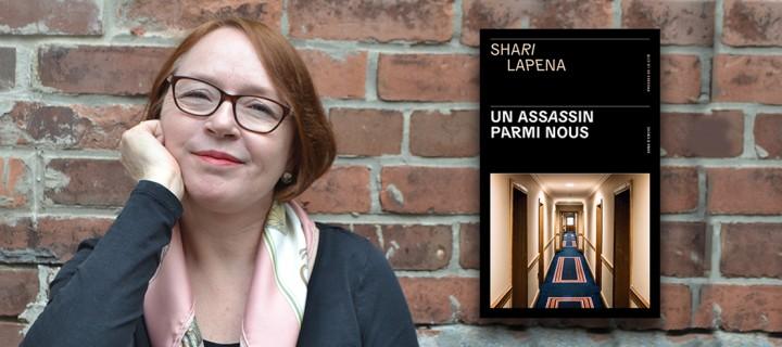 """""""Un assassin parmi nous"""" : Shari Lapena, la nouvelle reine du thriller psychologique"""