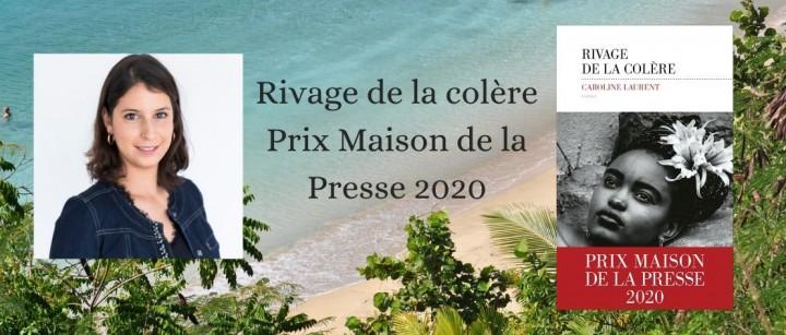 """""""Rivage de la colère"""" de Caroline Laurent, lauréat du Prix Maison de la Presse 2020"""