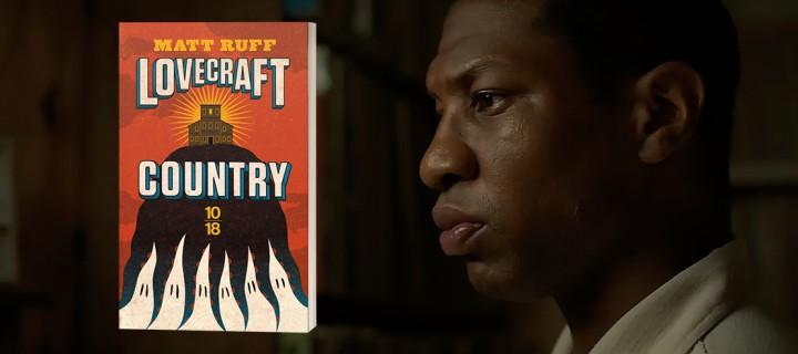 """""""Lovecraft Country"""" : une bande-annonce explosive pour l'adaptation du roman de Matt Ruff"""