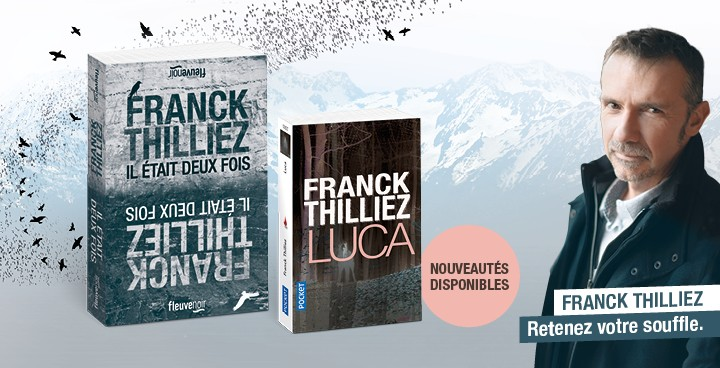 Franck Thilliez: double dose de frissons