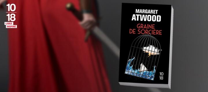 """""""Graine de sorcière"""", l'adaptation brillantissime de la Tempête de Shakespeare par Margaret Atwood"""