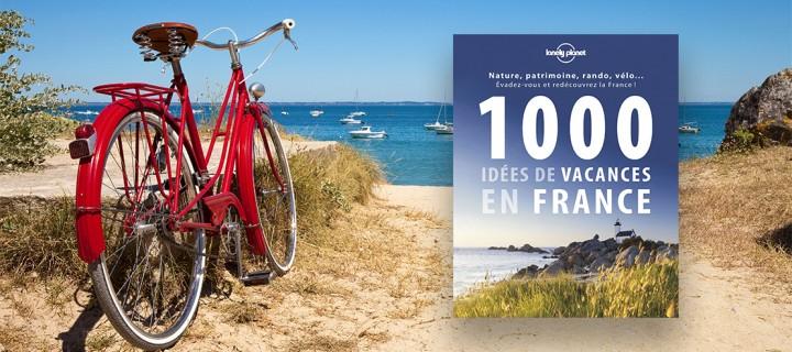 Vacances d'été : 10 idées de destinations pour voir la France autrement
