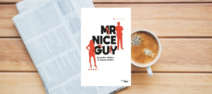 """Mr Nice Guy"" : une fascinante guerre des sexes"