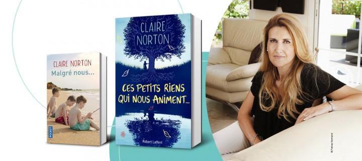 """Claire Norton : """"Je me sens liée à chacun de mes personnages"""""""