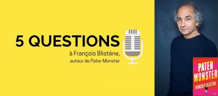 François Blistène : « Il y a très peu de livres comme le mien où père et fils sont indifférents envers l'autre »