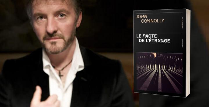 """""""Le Pacte de l'étrange"""" : John Connolly, seigneur de l'angoisse"""