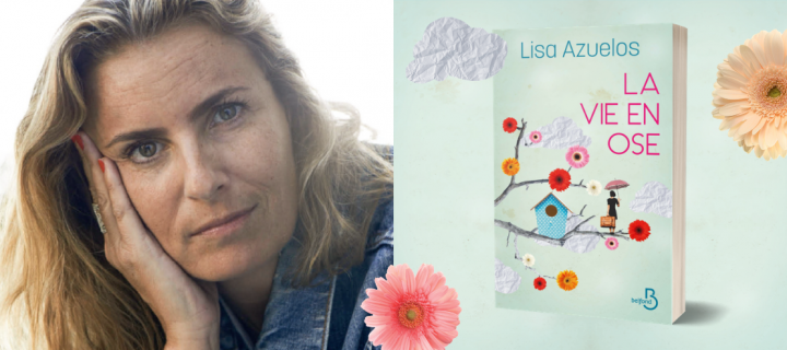 """Lisa Azuelos : """"Repasser de la productivité aliénante à la douceur de vivre"""""""