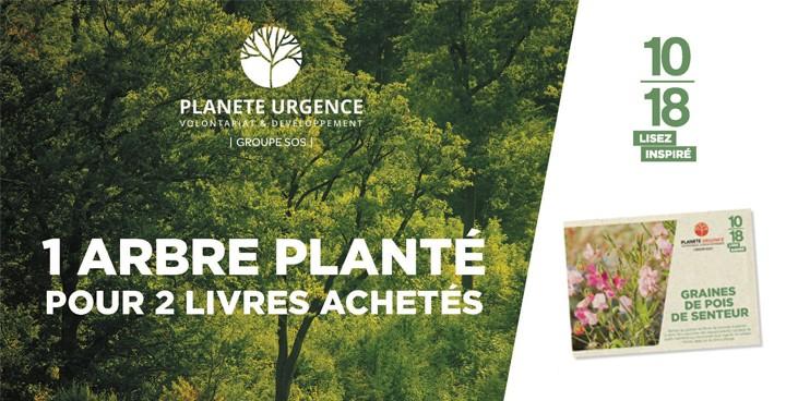 Du vert dans vos lectures : 1 arbre planté pour 2 livres des éditions 10/18 achetés