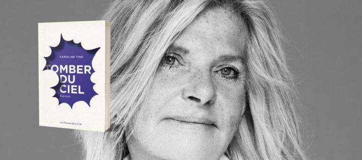"""Caroline Tiné : """"La mélancolie est le sentiment qui habite le plus mes romans"""""""