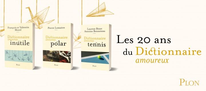Dictionnaire amoureux : la collection fête ses 20 ans !