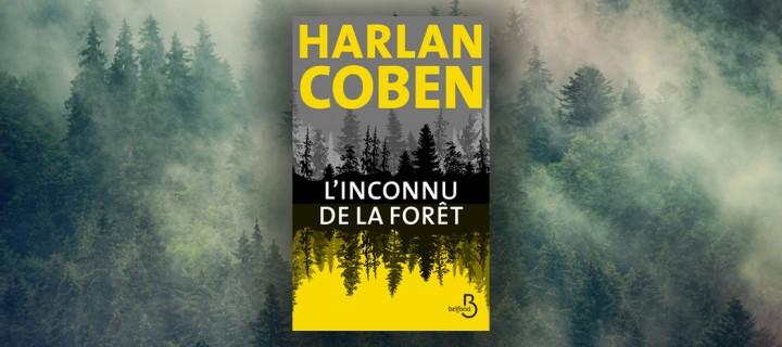 """""""L'Inconnu de la forêt"""" : les savoureuses fausses pistes de Harlan Coben"""