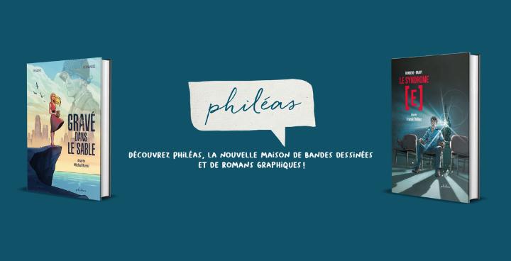 Philéas, la nouvelle maison de bandes dessinées et de romans graphiques !