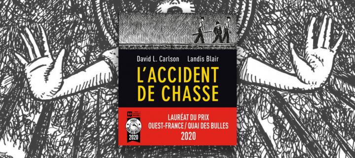 """""""L'Accident de chasse"""" auréolé du Prix Ouest France / Quai des Bulles"""