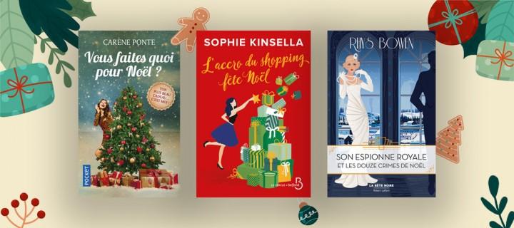 Noël dans tous ses états : nos romans pour se mettre dans l'ambiance