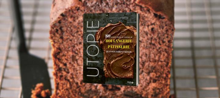 Régalez-vous avec le cake au chocolat d'Utopie