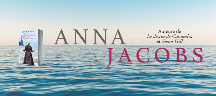 """Après """"Cassandra"""" et """"Swan Hill"""", la nouvelle saga d'Anna Jacobs"""