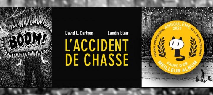 """""""L'accident de chasse"""" remporte le Fauve d'Or du meilleur album au Festival d'Angoulême"""