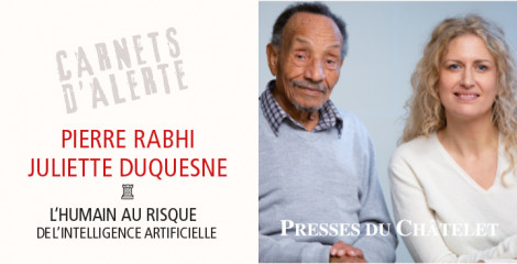 La nouvelle enquête de Pierre Rabhi & Juliette Duquesne !