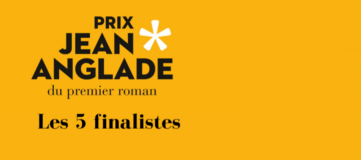 Prix Jean Anglade 2021 : présentation des cinq finalistes, cinq histoires qui ont façonné un roman