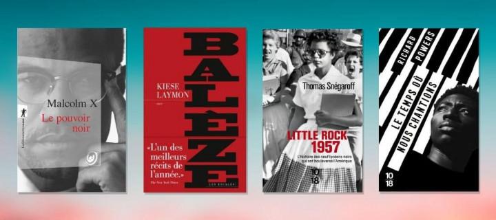 Black History Month : 16 livres pour remonter le cours de l'Histoire