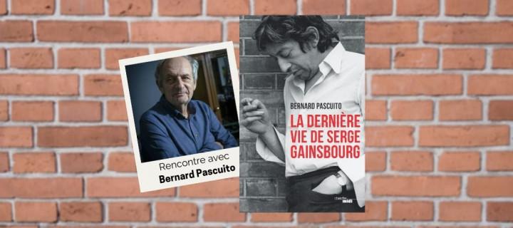 Bernard Pascuito : « J'ai découvert un autre Gainsbourg, d'une humanité magnifique »