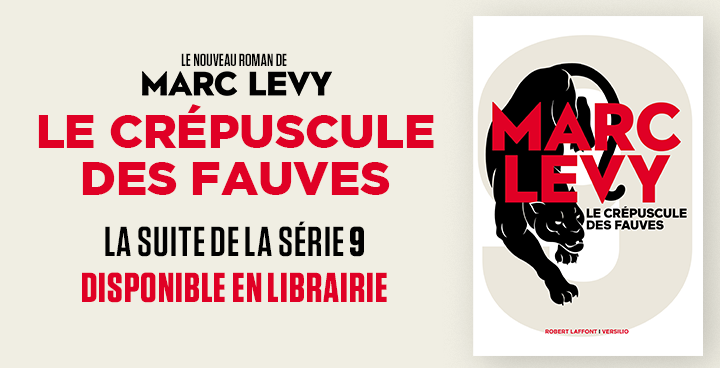 """""""Le crépuscule des fauves"""" : 3 questions à Marc Levy"""