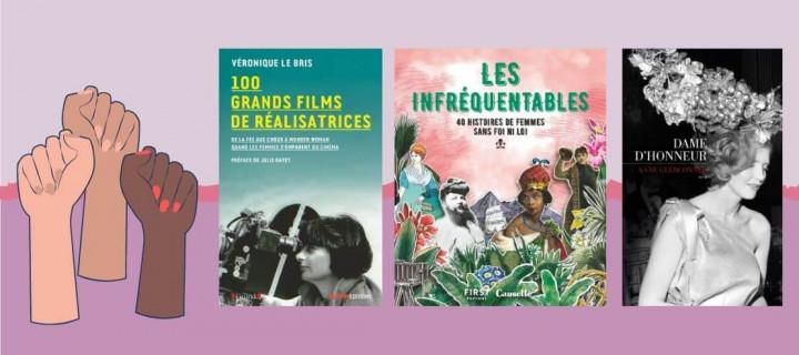 17 livres qui vous plongent dans la vie de femmes extraordinaires