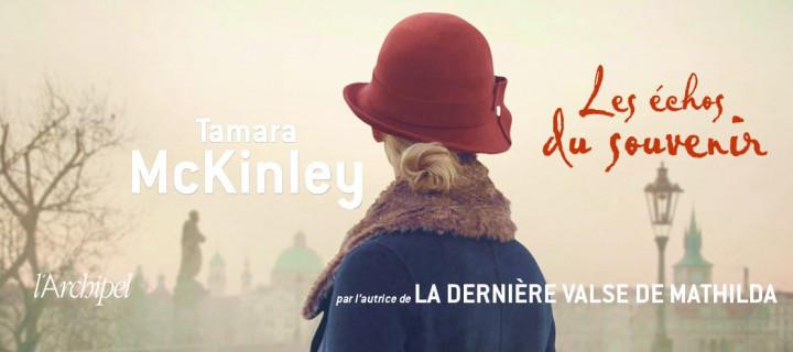 """Le nouveau roman de Tamara McKinley, """"Les échos du souvenir"""" !"""