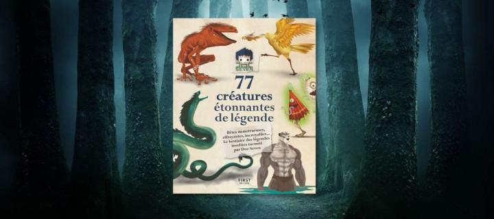 Doc Seven : focus sur 5 créatures de légende à découvrir dans son nouveau livre