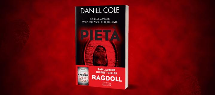 Pietà : le nouveau roman de Daniel Cole