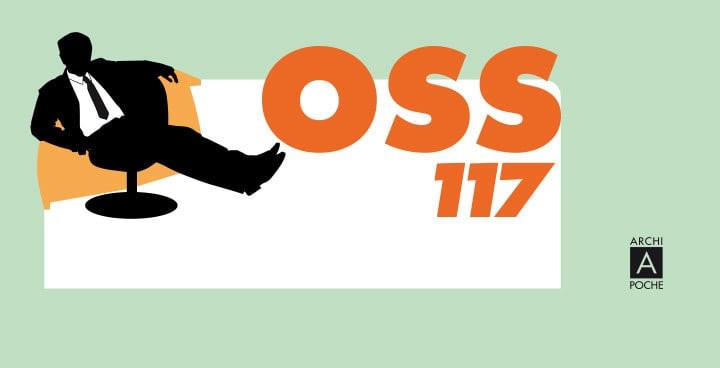 Les aventures d'OSS 117 sont de retour en librairie!