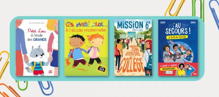 11 livres pour préparer la rentrée de votre enfant