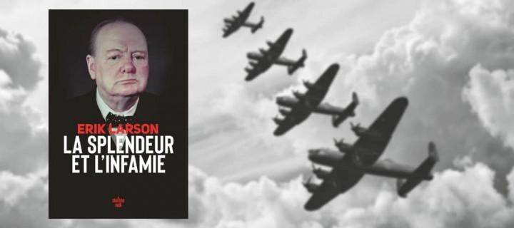 """La Splendeur et l'Infamie"" : Churchill intime"