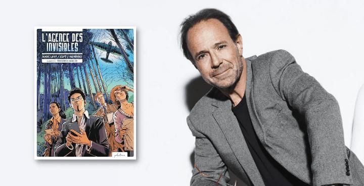 """""""L'Agence des invisibles"""" : rencontre avec Marc Levy"""