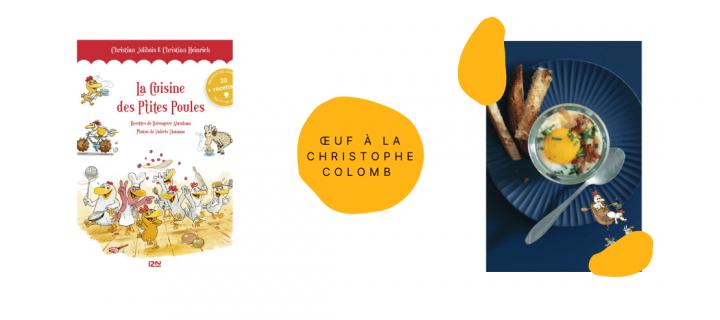 Œuf à la Christophe Colomb de la cuisine des p'tites poules