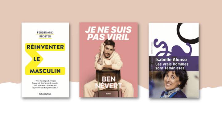 Masculinité : 5 livres pour se débarrasser des idées reçues